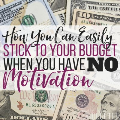 I think we've all been there. We make a bad budget-choice and we lose all budgeting motivation but the ideas in this article has helped me stick to a budget even when I have lost all motivation to save money! Can you really afford not to try these?