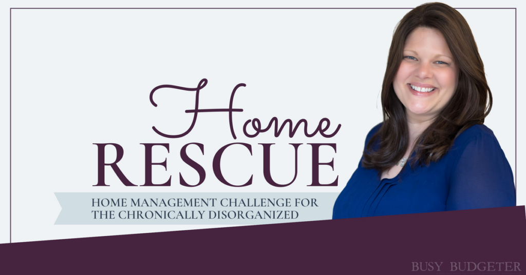 Home rescue challenge organize home tips chronic disorganization home hacks home tips
