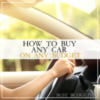 How to Buy Any Car on Any Budget