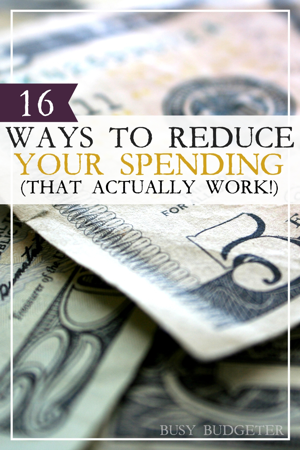16 ways to reduce your spending (that actually work!). This is a huge struggle for me and I never know where to start. #2 was simple saved me a lot of money!