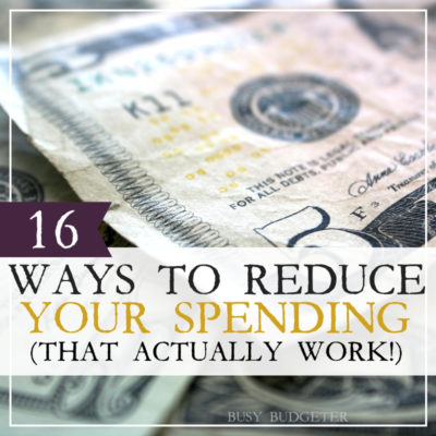 16 ways to reduce your spending (that actually work!)