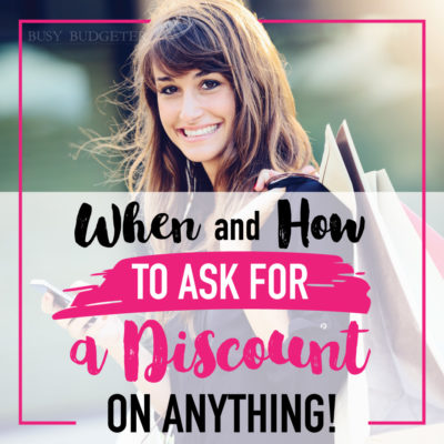 When and How to Ask for a Discount…
