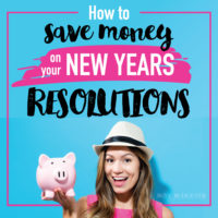 How to Save Money on Your New Years Resolutions…