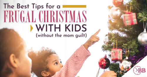 The Best Tips For A Frugal Christmas With Kids Without The Mom