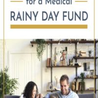 How to Plan For a Rainy Day Medical Fund.