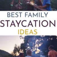 Best Family Staycation Ideas