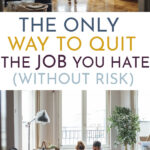 How to quit a job you hate with no leaps of faith.